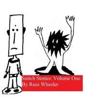 Snitch Stories