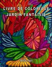 Livre de Coloriage - Jardin Fantaisie