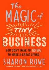 Magic of Tiny Business
