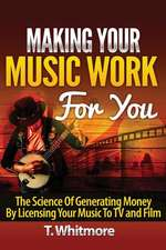 Making Your Music Work for You