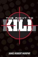 The Right to Kill
