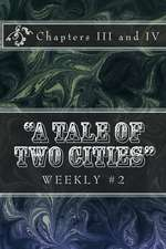 A Tale of Two Cities Weekly #2