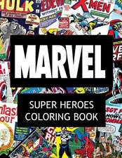 Marvel Super Heroes Coloring Book