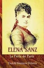 Elena Sanz. La Perla de Paris