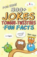 500+ Jokes, Tongue-Twisters, & Fun Facts for Kids!