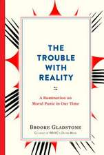 The Trouble with Reality
