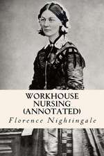 Workhouse Nursing (Annotated)