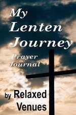 My Lenten Journey