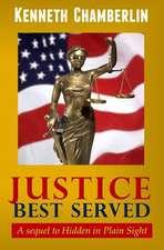 Justice Best Served