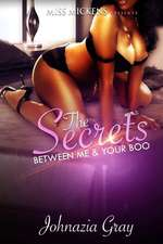 The Secrets Between Me & Your Boo