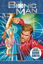 The Bionic Man Omnibus Volume 1