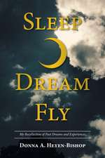Sleep.Dream.Fly