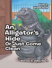 AN ALLIGATOR'S HIDE