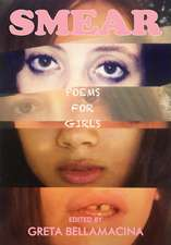 SMEAR: Poems for Girls