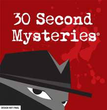 30 Second Mysteries 2022 Day-to-Day Calendar