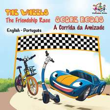 The Wheels - The Friendship Race (English Portuguese Book for Kids)