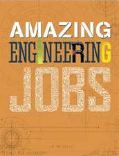 Hynson, C: Amazing Jobs: Amazing Jobs: Engineering