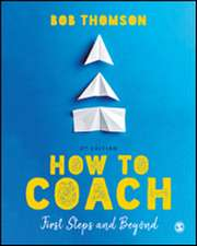 How to Coach: First Steps and Beyond