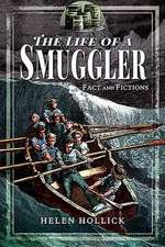Smuggling: In Fact and Fiction