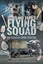 SCOTLAND YARDS FLYING SQUAD
