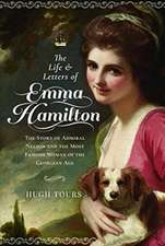 Life and Letters of Emma Hamilton