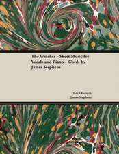 Watcher - Sheet Music for Vocals and Piano - Words by James Stephens