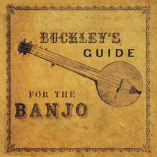 Buckley's Guide for the Banjo