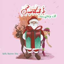 Santa's Naughty Elf