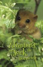 The Adventures of Jock the Dormouse