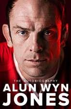 Alun Wyn Jones: The Autobiography