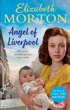 Morton, E: Angel of Liverpool