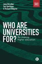 Who are Universities for?: Re-making Higher Education