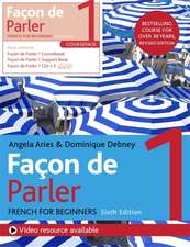 Façon de Parler 1 French for Beginners 6ed Course Pack