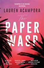 Acampora, L: The Paper Wasp