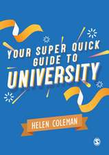Your Super Quick Guide to University