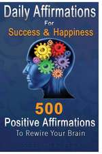 Daily Affirmations for Success and Happiness