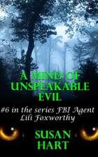 A Mind of Unspeakable Evil