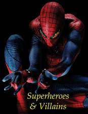 Coloring for Kids Superheroes and Villains