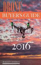 Drone Buyer's Guide 2016