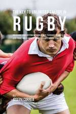 The Key to Unlimited Energy in Rugby