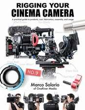 Rigging Your Cinema Camera