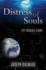 Distress of Souls