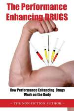 The Performance Enhancing Drugs