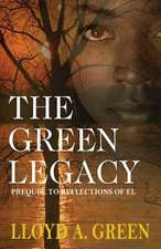 The Green Legacy