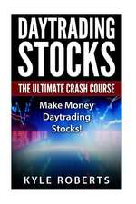 Daytrading the Ultimate Crash Course