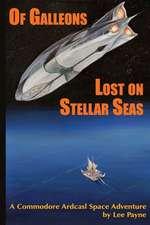 Of Galleons Lost on Stellar Seas