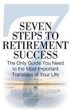 Seven Steps to Retirement Success