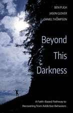 Beyond This Darkness