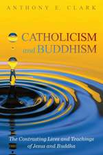 Catholicism and Buddhism