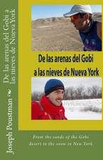de Las Arenas del Gobi a Las Nieves de Nueva York